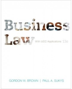 Test Bank for Business Law with UCC Applications, 13th Edition: Gordon W. Brown