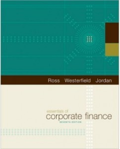 Test Bank for Essentials of Corporate Finance, 7th Edition: Stephen A. Ross