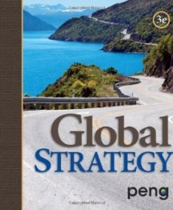 Test Bank for Global Strategy, 3rd Edition : Peng