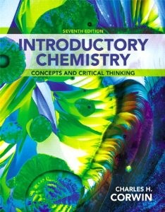 Test Bank for Introductory Chemistry Concepts and Critical Thinking, 7th Edition : Corwin