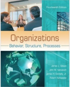 Test Bank for Organizations: Behavior, Structure, Processes, 14th Edition: James Gibson
