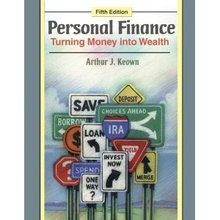 Personal Finance Turning Money into Wealth Keown 5th Edition Test Bank