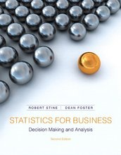 Statistics for Business Decision Making and Analysis Stine 2nd Edition Test Bank