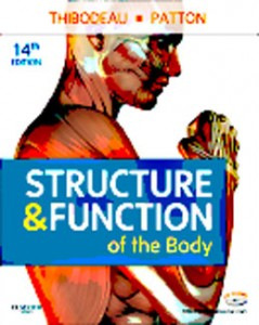 Test Bank for Structure and Function of the Body, 14th Edition: Thibodeau