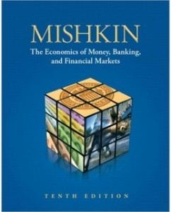 Test Bank for The Economics of Money, Banking, and Financial Markets, 10th Edition: Frederic S. Mishkin