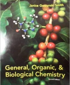 Test Bank for General Organic & Biological Chemistry 2nd Edition Janice Gorzynski Smith Download