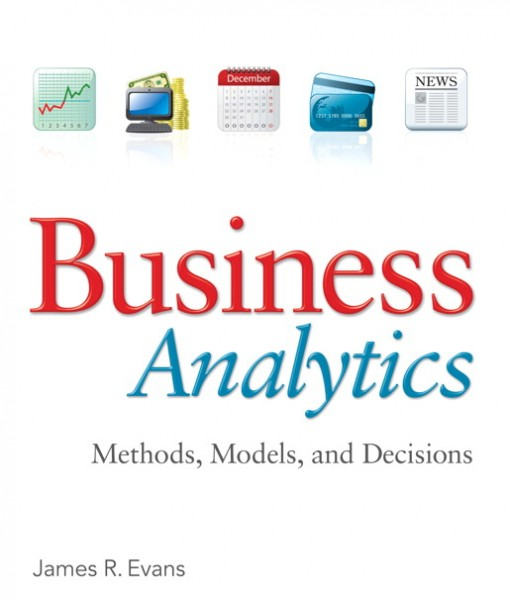 Solution Manual for Business Analytics James R. Evans