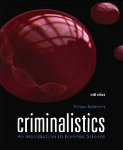 Test Bank for Criminalistics An Introduction to Forensic Science 10th Edition Richard Saferstein Download