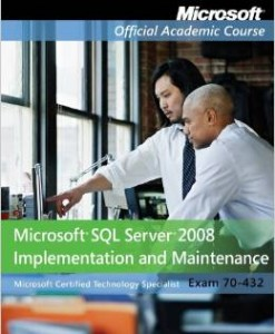 Test Bank for Exam 70-432 Microsoft SQL Server 2008 Implementation and Maintenance 1st Edition Download