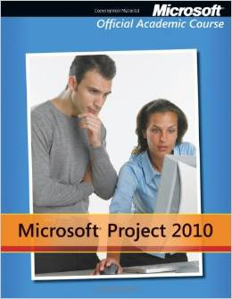 Test Bank for Microsoft Project 2010 1st Edition Download