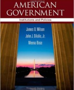 Test Bank for American Government Institutions and Policies 13th Edition James Q Wilson Download