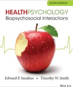 Test Bank for Health Psychology Biopsychosocial Interactions 8th Edition Edward P Sarafino Download