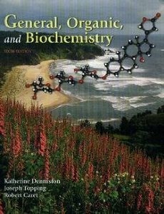 Test Bank for General Organic and Biochemistry 6th Edition Katherine J Denniston Download