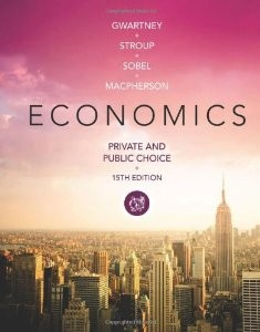 Test Bank for Economics Private and Public Choice 15th Edition James D Gwartney Download