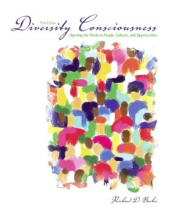 Test Bank for Diversity Consciousness Opening our Minds to People Cultures and Opportunities 3rd Edition Richard D Bucher Download