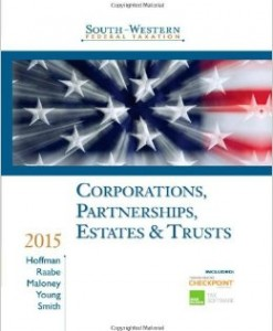 Test Bank for South-Western Federal Taxation 2015: Corporations, Partnerships, Estates and Trusts, 38/E 38th Edition
