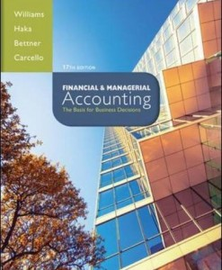 Solution manual for Financial and Managerial Accounting Williams Haka Bettner Carcello 17th edition