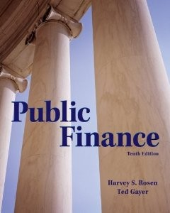 Test Bank for Public Finance 10th Edition Rosen Harvey Download