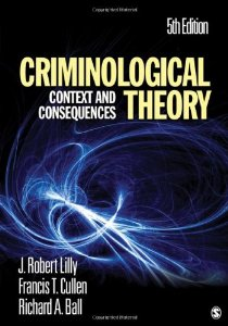 Test Bank for Criminological Theory Context and Consequences 5th Edition J James Robert Lilly Download