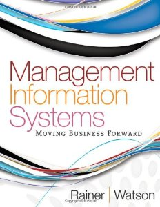 Test Bank for Management Information Systems Moving Business Forward 1st Edition R Kelly Rainer Download