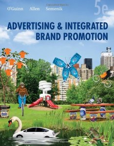 Test Bank for Advertising and Integrated Brand Promotion, 5th Edition: OGuinn Download