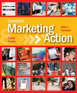 Test Bank for Canadian Marketing in Action, 8th Edition: Tuckwell Download