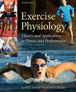 Exercise Physiology Theory and Application to Fitness and Performance Powers 9th Edition Test Bank