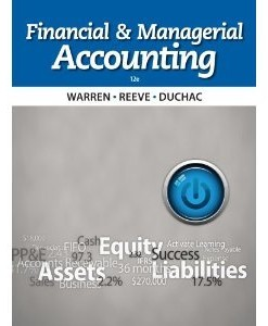 Financial & Managerial Accounting Warren 12th Edition Solutions Manual