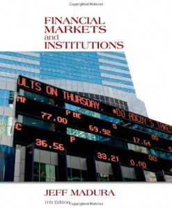 Financial Markets and Institutions Madura 11th Edition Test Bank