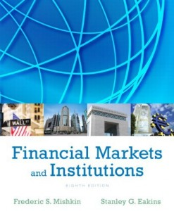 Financial Markets and Institutions Mishkin 8th Edition Solutions Manual