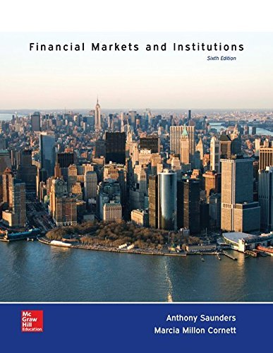 Financial Markets and Institutions Saunders 6th Edition Solutions Manual