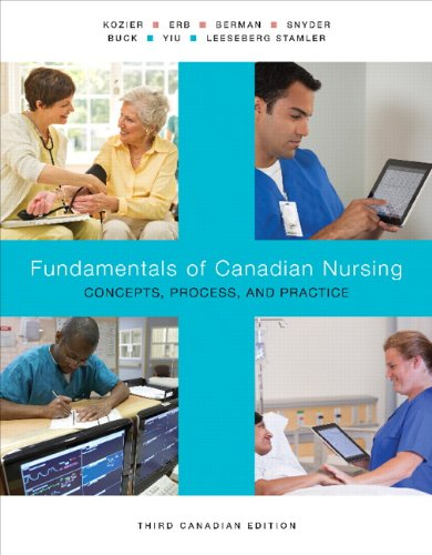 Fundamentals of Canadian Nursing: Concepts, Process, and Practice, 3rd Canadian Edition