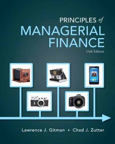 Principles of Managerial Finance Gitman 14th Edition Solutions Manual