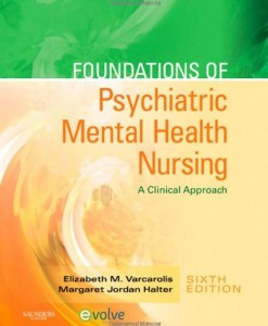 Foundations of Psychiatric Mental Health Nursing: A Clinical Approach Test Bank