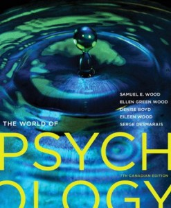 The World of Psychology, 7 Ed Canadian