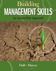 Test Bank for Building Management Skills An Action First Approach, 1st Edition : Daft
