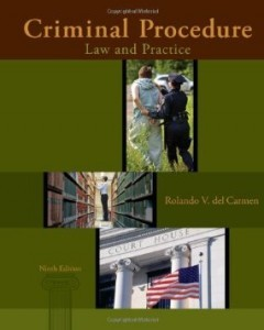 Test Bank for Criminal Procedure Law and Practice, 9th Edition : del Carmen