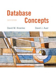 Test Bank for Database Concepts, 6th Edition: Kroenke
