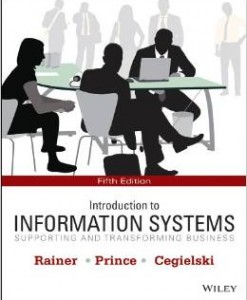 Test Bank for Introduction to Information Systems 5th Edition R Kelly Rainer Download