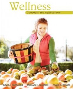 Test Bank for Wellness Concepts and Applications 8th Edition David Anspaugh Download