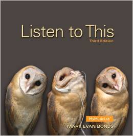 Test Bank for Listen to This 3rd Edition Mark Evan Bonds Download