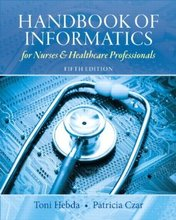 Handbook of Informatics for Nurses and Healthcare Professionals Hebda 5th Edition Test Bank