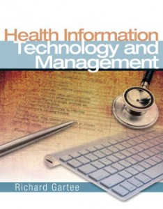 Test Bank for Health Information Technology and Management, 1st Edition: Gartee