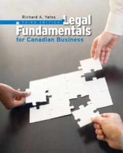 Test Bank for Legal Fundamentals for Canadian Business, 3rd Edition : Yates
