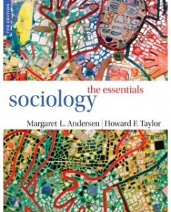 Test Bank for Sociology: The Essentials, 7th Edition: Margaret L. Andersen