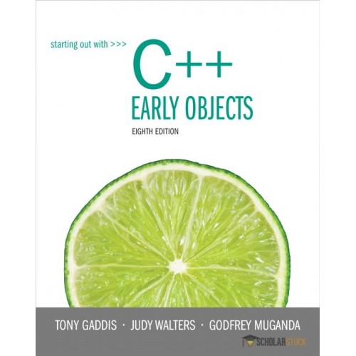 Solution Manual for Starting Out with C++: Early Objects, 8/E 8th Edition : 013336092X
