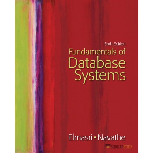 Solution Manual for Fundamentals of Database Systems, 6/E 6th Edition : 0136086209