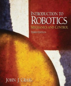 Solution Manual for Introduction to Robotics Mechanics and Control 3rd Edition by Craig