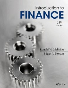 Solution manual for Introduction to Finance: Markets, Investments, and Financial Management Melicher Norton 15th edition