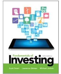 Solution manual for Fundamentals of Investing Smart Gitman Joehnk 12th edition